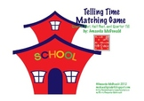 Telling Time Matching Game (Quarter Till, Quarter After, And Half Past)