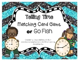 Telling Time Matching Game or Go Fish Game