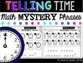 Telling Time Math Mystery Phrases