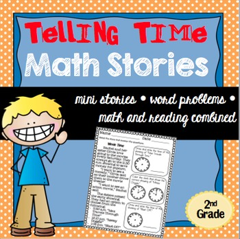 Telling Time Math Stories Word Problems 2nd Grade