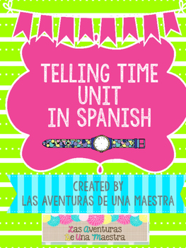 Telling Time Math Unit in Spanish