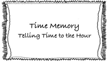 Telling Time to the Hour Memory Game