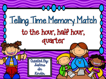 Telling Time Memory Match - to the hour, half hour, quarter