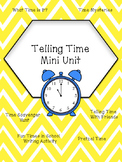 Telling Time Mini Unit