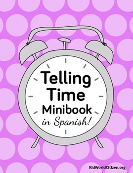 Telling Time Minibook ~ in Spanish