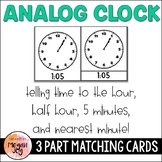 Telling Time: Analog Clock 3 Part Matching Cards
