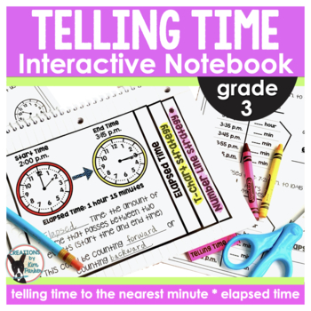telling time nearest minute elapsed time interactive notebook worksheets. Black Bedroom Furniture Sets. Home Design Ideas