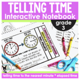 Telling Time (Nearest Minute & Elapsed Time) Interactive N
