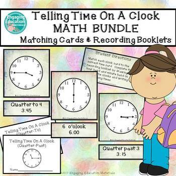 Telling Time On A Clock Matching Cards & Recording Booklets BUNDLE