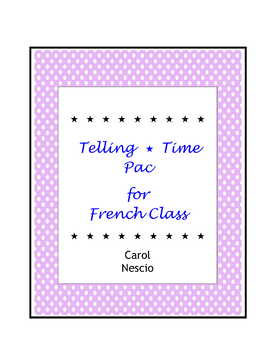 Telling Time * Pac For French Class