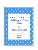 Telling Time * Pac For Spanish Class