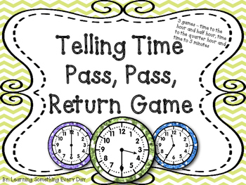 Telling Time  - Pass, Pass, Return Game