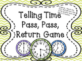 Telling Time  - Pass, Pass, Return Game