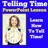 Telling Time PowerPoint | Time Activity | Time Lesson | Ti