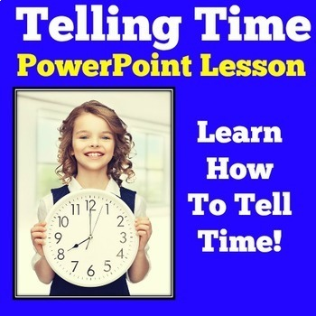 Time Telling Time PowerPoint Lesson