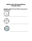 Telling Time Practice (Minutes Before, Minutes After)