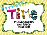 Telling Time Presentation and Guided Practice-Common Core