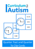 Telling Time Quarter Past To Life Skills Autism Special Education
