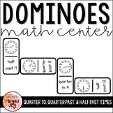 Telling Time - Quarter To, Quarter Past, & Half Past - Dominoes Math Game