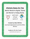 Telling Time - Quarter to, Quarter past, Half past - Alternate Time Names Packet