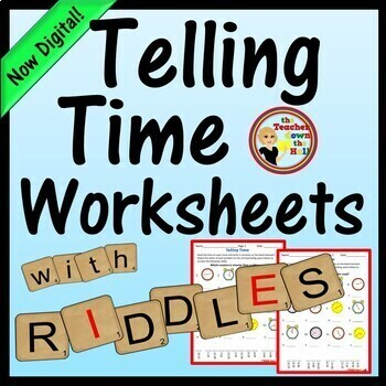 TIME - Telling Time Worksheets with Riddles!