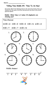 Telling Time Riddles: To the hour, to the half-hour, to the quarter