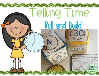 Telling Time: Roll and Build {1.MD.B.3}