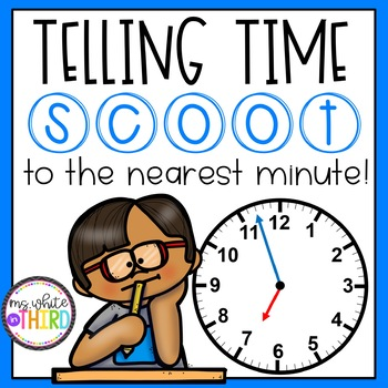 Telling Time SCOOT - Nearest Minute