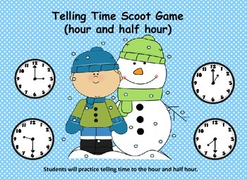 """Telling Time """"Scoot"""" Game       (hour and half hour) with"""