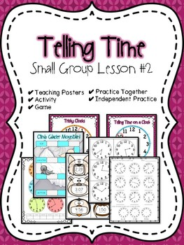 Telling Time Small Group Lesson #2