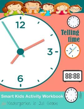 Telling Time Smart Kids Activity workbook for kindergarten to 2nd grade