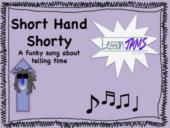 Telling Time Song: Short Hand Shorty mp3 & Lyrics