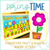 Telling Time: SpringTIME flower pot craft & bulletin board letters