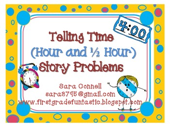Telling Time ~ Story Problems (Half Hour and Hour) *Common Core Aligned*