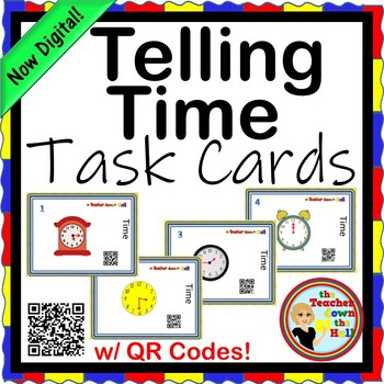 TIME - Telling Time Task Cards w/ QR Codes (to the 5 minutes)