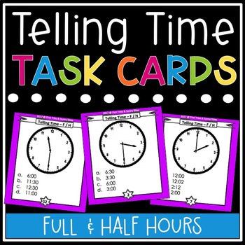 Telling Time Task Cards: 30 Minute Intervals (Practice Reading Analog Clocks)