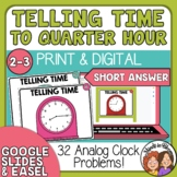 Telling Time Task Cards 32 Short Answer Cards, to the Quarter Hour