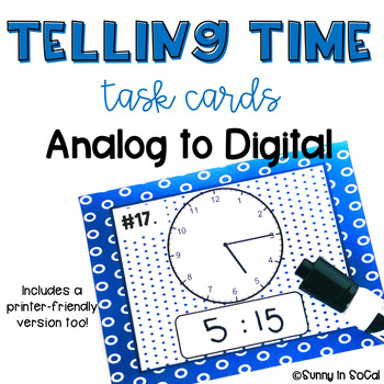 Telling Time Task Cards:  Analog to Digital