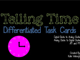 Telling Time Differentiated Task Cards - Analog/Digital/AM and PM BUNDLE