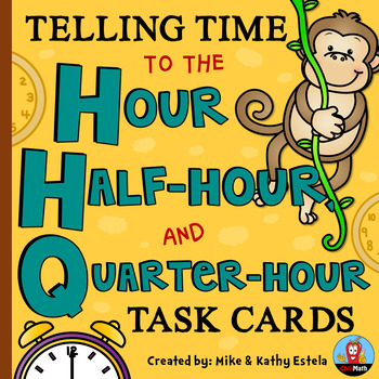 Telling Time Task Cards {To the Hour, Half-hour, and Quarter-hour}