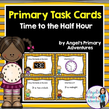 Telling Time Task Cards:  To the hour and half hour