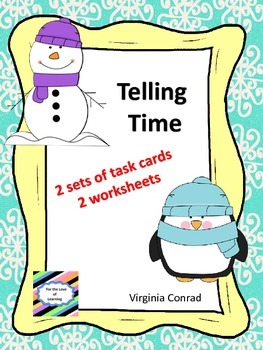 Telling Time Task Cards and Worksheets---Winter Theme