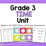 Telling Time Unit for Grade 3 (Ontario Curriculum)