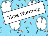 Telling Time Warm-up