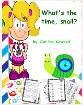 Telling Time (What's the time, snail?)