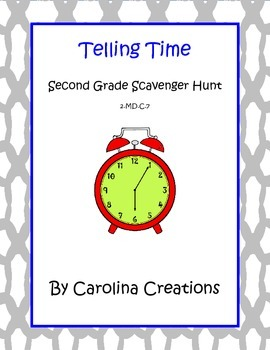 Telling Time With Analog Clocks Scavenger Hunt Second Grad