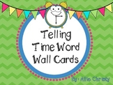 Telling Time Word Wall