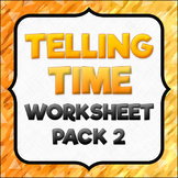 Telling Time Worksheet Pack 2