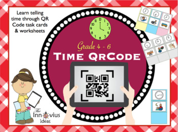 Telling Time Worksheet and Task Cards for workstations with QR Codes