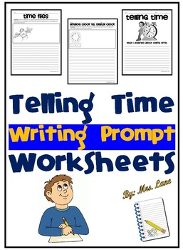 Telling Time Writing Prompt Worksheets